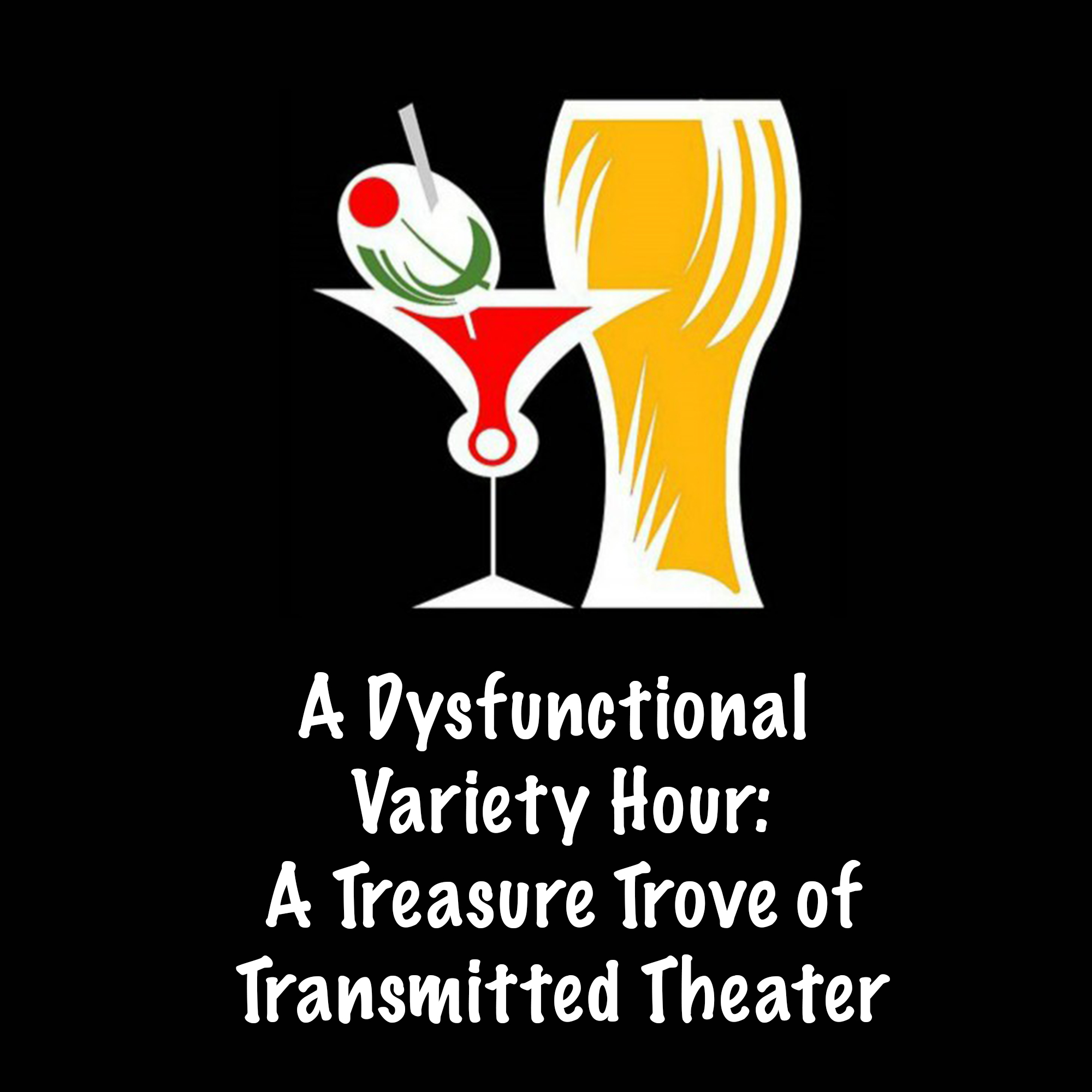 Dysfunctional Variety Hour